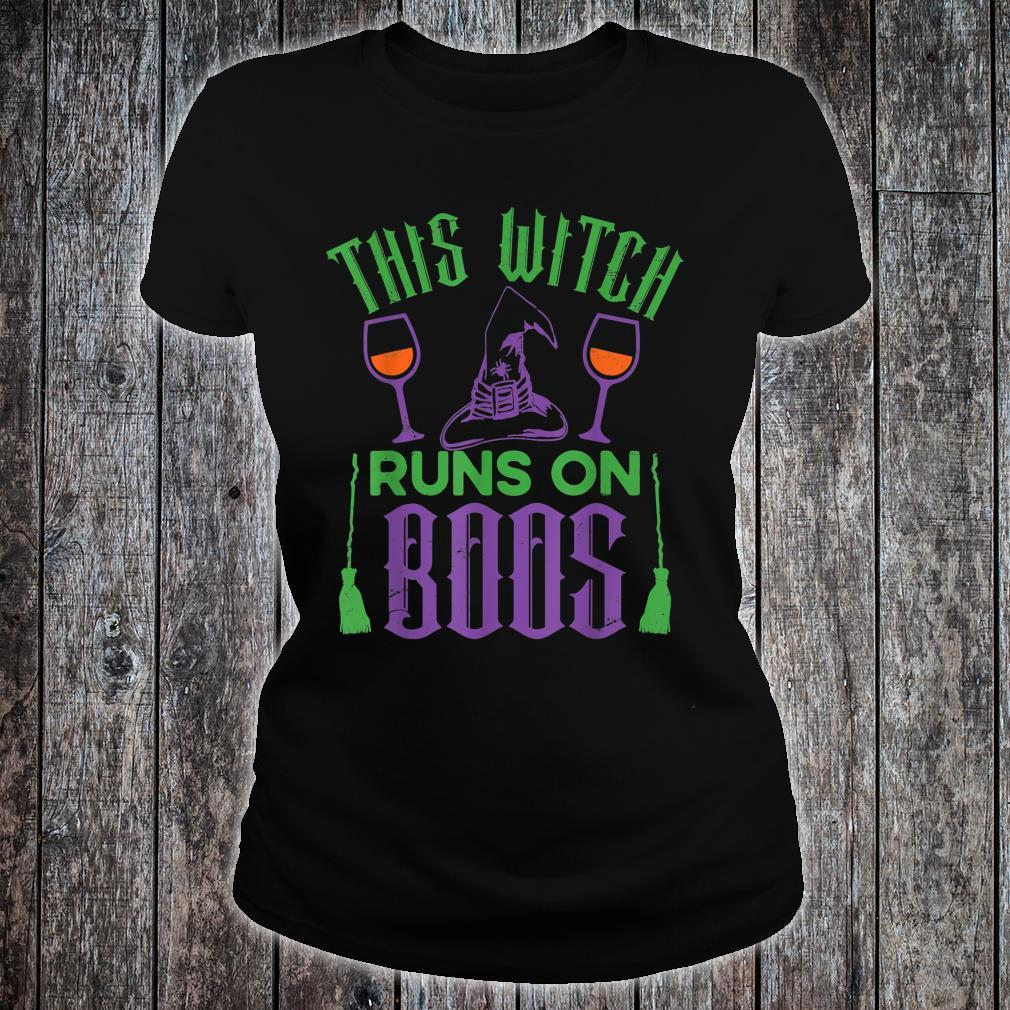 This Witch Runs On Boos Halloween's Shirt ladies tee